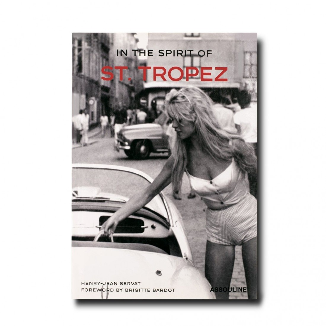 Livre In the Spirit of St Tropez Assouline