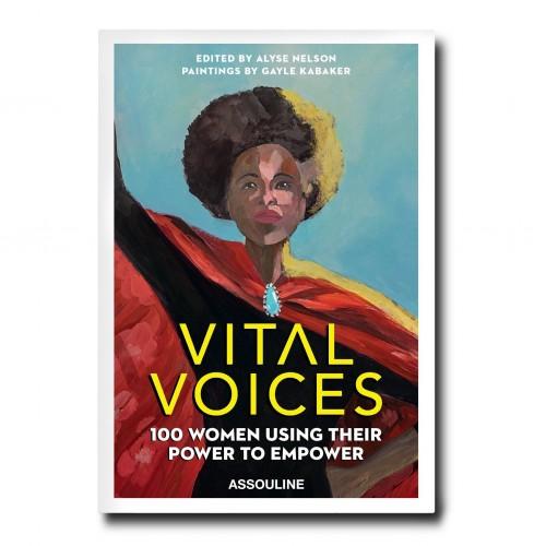 Livre Vital Voices : 100 femmes utilisent leur pouvoir pour s'émanciper Assouline